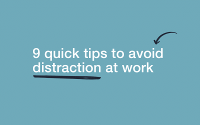 9 Quick Tips to Avoid Distraction at Work