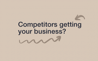 Competitors Getting Your Business?