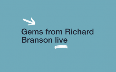 Gems from Richard Branson Live