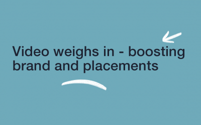 Video Weighs In – Boosting Brand & Placements