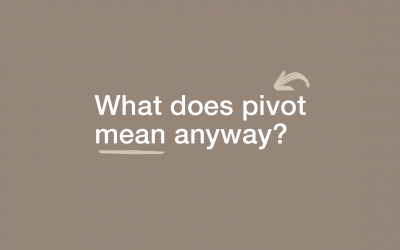 What does pivot mean anyway?