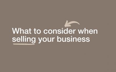 What to consider when selling your business